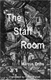 The Staff Room, Markus Orths, 1903517559