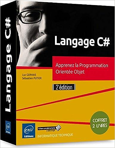 Livres gratuits en ligne Langage C# - Coffret de 2 livres : Apprenez la Programmation Orientée Objet (2e édition) epub pdf
