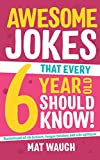 Best Books For 6 Year Old Girls - Awesome Jokes That Every 6 Year Old Should Review