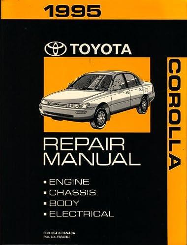 1995 toyota corolla repair manual toyota amazon com books rh amazon com toyota corolla 95 repair manual pdf 95 Corolla Tire Size
