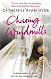 """Chasing Windmills"" av Catherine Ryan Hyde"