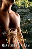 The Duke of Eden, Mary Graham, 1463682379