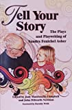 Tell Your Story, Sandra Fenichel Asher, 1583426744