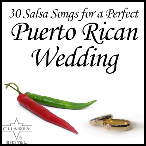 Salsa songs for a perfect puerto rican wedding various artists mp3