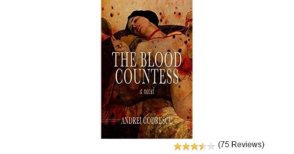 Amazon the blood countess a novel ebook andrei codrescu amazon the blood countess a novel ebook andrei codrescu kindle store fandeluxe Document