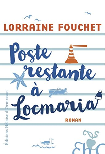 Poste restante à Locmaria (French Edition)