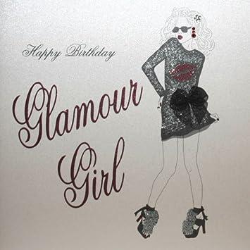 HAPPY BIRTHDAY GLAMOUR GIRL HANDMADE CARD