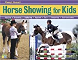 Horse Showing for Kids, Cheryl Kimball, 1580175732