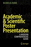 img - for Academic & Scientific Poster Presentation: A Modern Comprehensive Guide book / textbook / text book