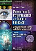 Measurement, Instrumentation, and Sensors Handbook: Two-Volume Set (Electrical Engineering Handbook)