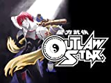 Outlaw Star - The Complete Series