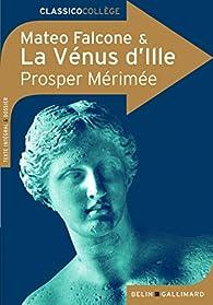La Vénus d'Ille - Mateo Falcone par Prosper Mérimée
