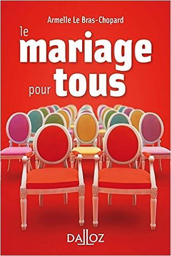 Amazon Fr Le Mariage Pour Tous Nouveaute Armelle Le