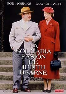 La Solitaria Pasion De Judith Hearne [DVD]