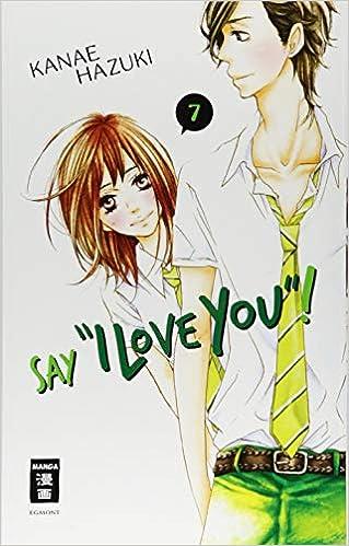 Say I Love You 07 Amazonde Kanae Hazuki Monika Hammond Bücher
