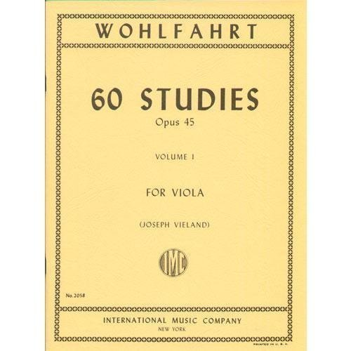 Wohlfahrt Franz 60 Studies, Op. 45: Volume 1 - Viola solo - by Joseph Vieland-International Music