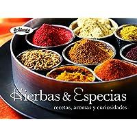 Hierbas y especias: Recetas, aromas y curiosidades