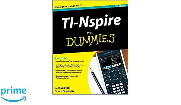 TI-Nspire For Dummies (For Dummies Series): Amazon.es: Jeff McCalla, Steve Ouellette: Libros en idiomas extranjeros