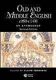 Old and Middle English C. 890-C. 1400 : An Anthology, Treharne, Elaine M., 140511312X