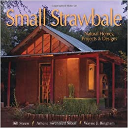 Marvelous Small Strawbale Natural Homes Projects Designs Bill Home Interior And Landscaping Synyenasavecom
