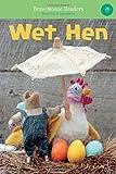 Wet Hen: A Short Vowel Adventure (BraveMouse Readers)