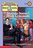 Dracula Doesn't Drink Lemonade, Debbie Dadey and Marcia Thornton Jones, 059022638X
