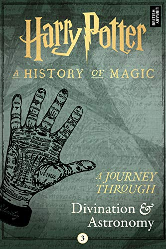A Journey Through Divination and Astronomy (A Journey Through… Book 3)
