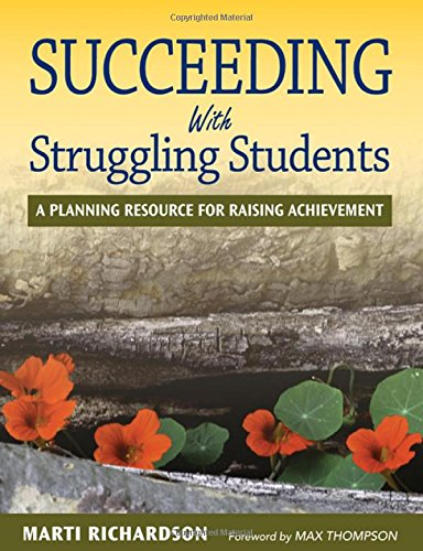Succeeding With Struggling Students: A Planning Resource for Raising Achievement