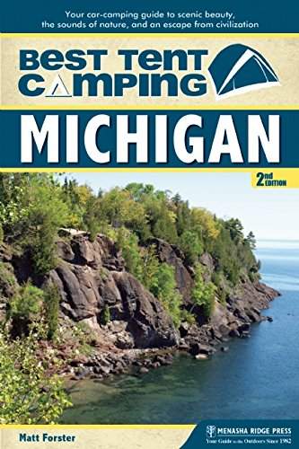 Best-Tent-Camping-Michigan-Your-Car-Camping-Guide-to-Scenic-Beauty-the-Sounds-of-Nature-and-an-Escape-from-Civilization