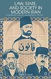 Law, State, and Society in Modern Iran, Hadi Enayat, 1137282010