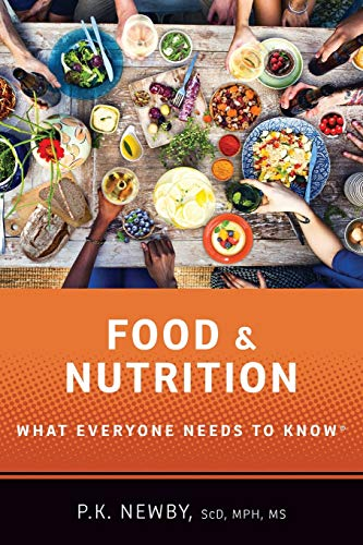 Food and Nutrition: What Everyone Needs to Know® (Nutrition Value Of Foods)