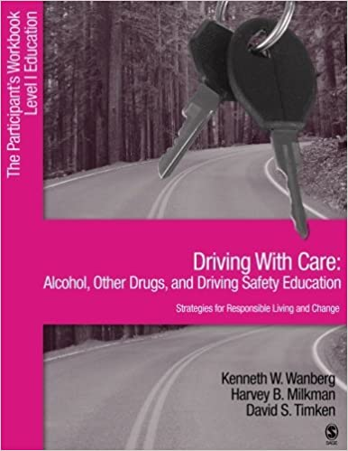 Driving With Care: Alcohol, Other Drugs, and Driving Safety Education-Strategies for Responsible Living: The Participant's Workbook, Level 1 Education by Kenneth W. Wanberg (2004-11-10)