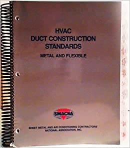 Hvac Duct Construction Standards Metal And Flexible