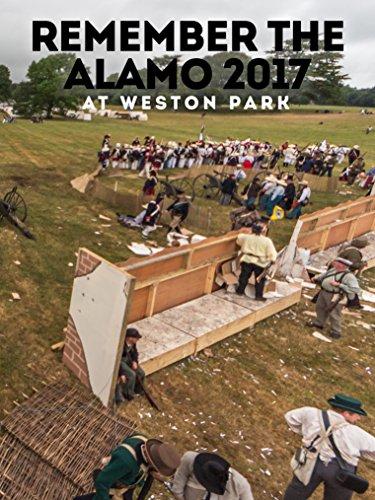 Remember The Alamo 2017 At Weston Park