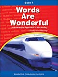 img - for Words Are Wonderful, an Interactive Approach to Vocabulary, Book 4 book / textbook / text book