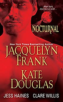 Nocturnal (H&W Investigations Series) by [Frank, Jacquelyn, Douglas, Kate, Haines, Jess, Willis, Clare]