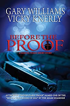 Before the Proof by [Williams, Gary, Knerly, Vicky]