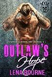 Outlaw's Hope (A Viper's Bite MC Novel Book 1) (Volume 1)