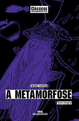 A Metamorfose - Texto integral (Clássicos Melhoramentos)
