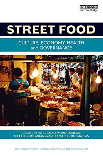 Download Street Food: Culture, Economy, Health and Governance (Routledge Studies in Food, Society and the Environment) Pdf