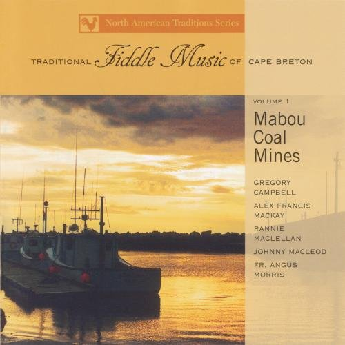 (Traditional Fiddle Music of Cape Breton  V1)