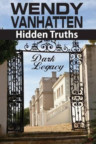 Dark Legacy: Hidden Truths Volume 3 pdf