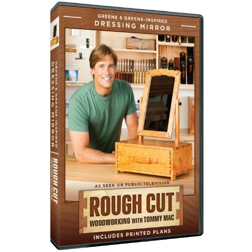 Rough Cut Season 2: Woodworking with Tommy Mac: Greene & Greene-Inspired Dressing Mirror ()