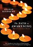 The Path to Awakening, Shamar Rinpoche, 1883285593