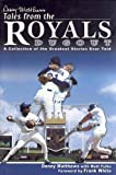 Denny Matthews' Tales from the Royals Dugout, Denny Matthews, 1582617260