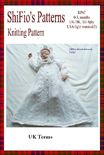 Knitting Pattern -  KP67 - Baby Christening Dress and Hat - 0-3mths - UK Terminology