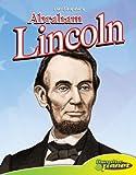 Abraham Lincoln (Bio-Graphics) (Bio-Graphics)