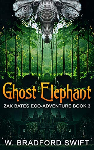 Ghost Elephant: Book 3 of the Zak Bates Eco-adventure Series