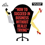How to Succeed in Business Without Really Trying (1961 Original Broadway Cast)