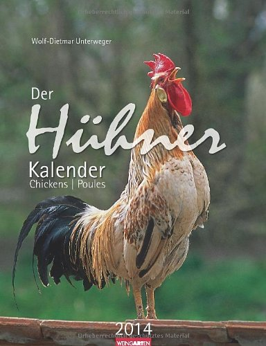 Der Hühnerkalender 2014 / Chickens 2014 / Poules 2014